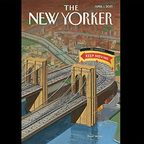 The New Yorker, April 1st 2019 (Elizabeth Kolbert, Peter Hessler, David Remnick)                   By:                                                                                                                                 David Remnick,                                                                                        Elizabeth Kolbert,                                                                                        Peter Hessler                               Narrated by:                                                                                                                                 Jamie Renell                      Length: 1 hr and 51 mins     1 rating     Overall 5.0