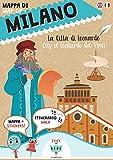 Mappa di Milano. La città di Leonardo. Ediz. italiana e inglese. Con adesivi