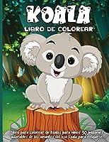 Koala Libro De Colorear: Un divertido libro de colorear para niños de 4 a 8 años