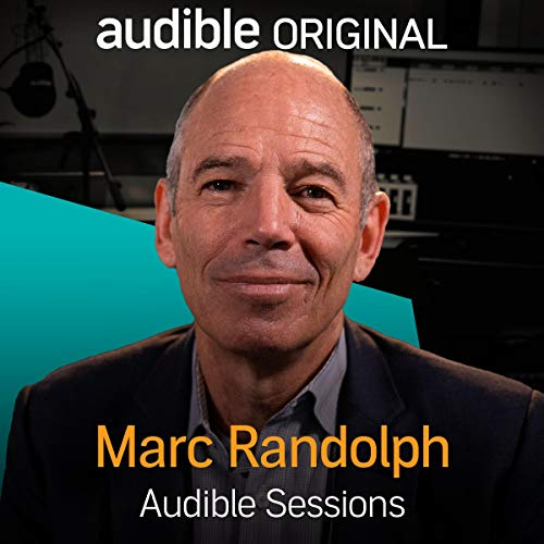 Marc Randolph: Audible Sessions: FREE Exclusive Interview