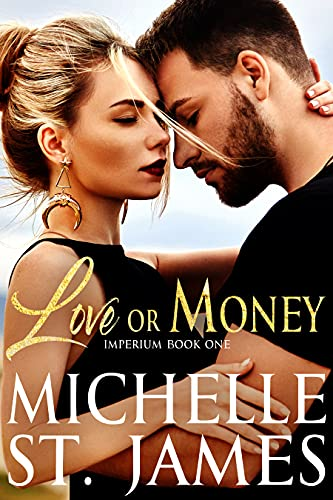 Love or Money (Imperium Book 1) (English Edition)