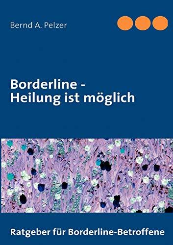 Borderline - Heilung ist möglich