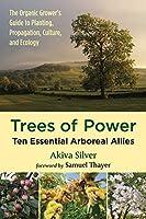 Trees of Power: Ten Essential Arboreal Allies