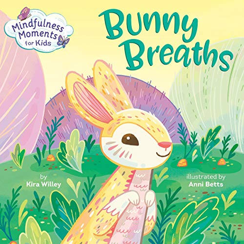 Mindfulness Moments for Kids: Bunny Breaths cover art