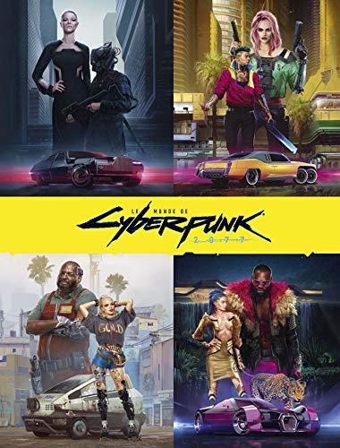 The World of Cyberpunk 2077 (PAN.HORS COLLEC)