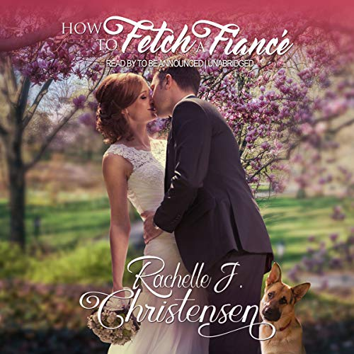 How to Fetch a Fiance                   By:                                                                                                                                 Rachelle J. Christensen                               Narrated by:                                                                                                                                 Carla Mercer-Meyer                      Length: 4 hrs and 30 mins     Not rated yet     Overall 0.0