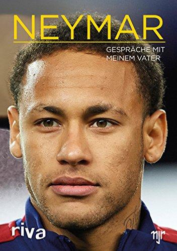 Neymar: Gespräche mit meinem Vater