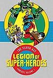 Legion of Super-Heroes: The Silver Age Omnibus Vol. 3