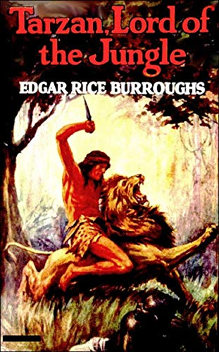 Tarzan, Lord of the Jungle Illustrated (English Edition)