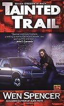 Tainted Trail (Ukiah Oregon)