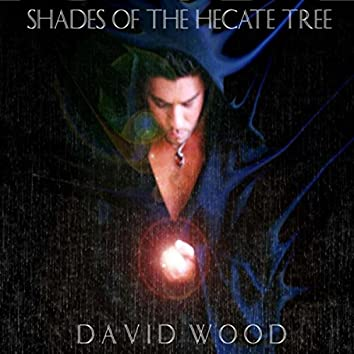Shades of the Hecate Tree