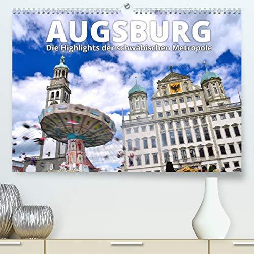 Augsburg – Die Highlights der schwäbischen Metropole (Premium, hochwertiger DIN A2 Wandkalender 2021, Kunstdruck in Hochglanz)