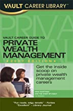 Vault Career Guide to Private Wealth Management  (Vault Career Library)