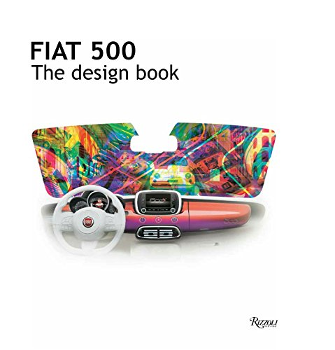 Fiat 500: The Design Book
