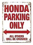 Taco Thursday Honda Parking Only Eisen malerei Vintage