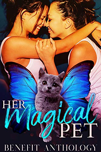 Her Magical Pet (English Edition)