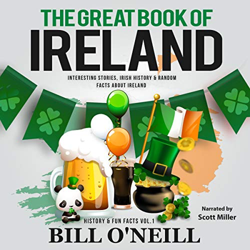 The Great Book of Ireland: Interesting Stories, Irish History & Random Facts About Ireland Titelbild