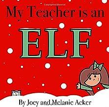 My Teacher is an Elf (The Wonder Who Crew) PDF