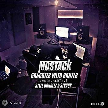 Steel Banglez & Sevaqk Presents: Mostack GWB Instrumentals