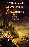 La couronne des 7 royaumes, Tome 7 - L'armée de l'ombre