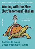 Winning With The Slow - But Venomous - Italian-Souleidis, Georgios Karsten Müller