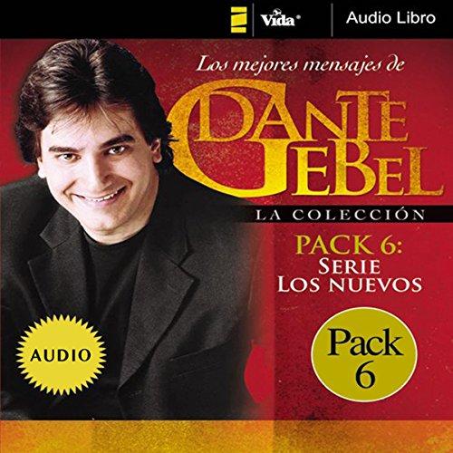 Serie los nuevos: Los mejores mensajes de Dante Gebel [New Series: The Best Messages of Dante Gebel] audiobook cover art