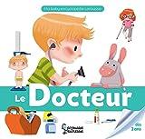 Le docteur (Ma baby encyclopédie)