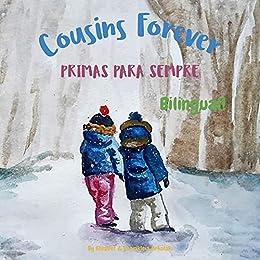 Cousins Forever - Primas para Sempre: Α bilingual children's book in Brazilian Portuguese and English by [Elisavet Arkolaki, Charikleia Arkolaki, Maikon Augusto Delgado]