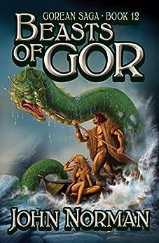Beasts of Gor (Gorean Saga Book 12) by [John Norman]