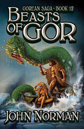 Beasts of Gor (Gorean Saga Book 12) by [John Norman]