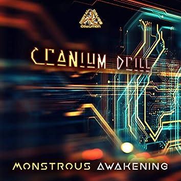 Monstrous Awakening