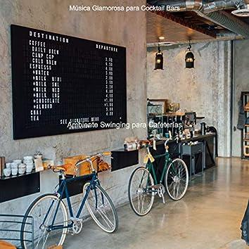 Ambiente Swinging para Cafeterías