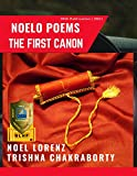 Noelo Poems: The First Canon (Indian Literature Series Book 34) (English Edition)