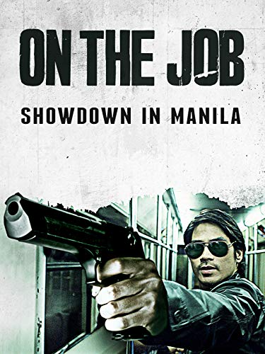 On the Job - Showdown in Manila
