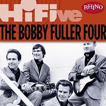 Rhino Hi-Five: The Bobby Fuller Four