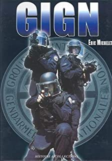 Le Gign: Aujourd'hui (French Edition)