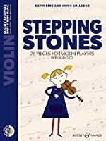 Stepping Stones: 26 Pieces for Violin Players (Easy String Music)