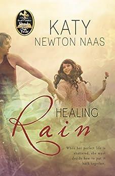 Healing Rain by [Katy Newton Naas]
