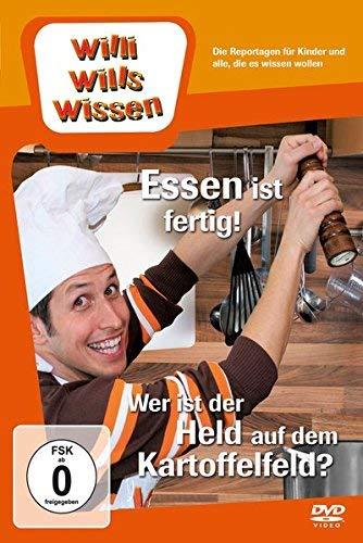 Willi will's wissen: Essen ist fertig! / Wer ist der Held auf dem Kartoffelfeld?