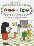 Anna et Froga, Tome 2 - Qu'est-ce qu'on fait maintenant ?