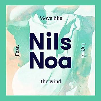 Move Like The Wind