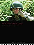The Thin Red Line (Philosophers on Film) (English Edition)
