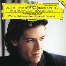 Mahler: Songs of the Wayfarer; Kindertotenlied