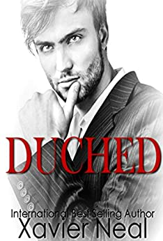 Duched: (Duched #1) by [Xavier Neal]