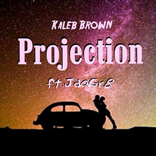 Kaleb Brown feat. Jdagr8