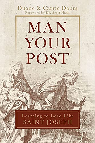 Man Your Post: Learning to Lead like St. Joseph (English Edition)