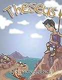 Theseus: Book 6- Early Myths: Kids Books on Greek Myth (Volume 6)