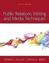 Public Relations Writing and Media Techniques -- Books a la Carte (8th Edition)