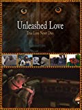 Unleashed Love
