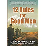 12 Rules for Good Men